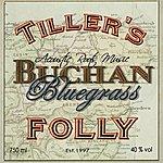 Tiller's Folly Buchan Bluegrass