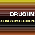 Dr. John Songs By Dr. John