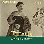 Renata Tebaldi My First Concert