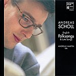 Andreas Scholl English Folksongs & Lute Songs