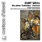 Brigitte Fassbaender Weill: Die Sieben Todsünden / Chansons