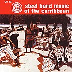 Jamaican Steel Band Steel Band Music Of The Carribbean