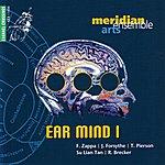 Meridian Arts Ensemble Ear Mind I