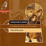 Phantasm Lawes: Consorts In 4 And 5 Parts