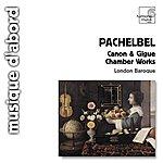 Charles Medlam Pachelbel: Canon & Gigue / Musique De Chambre