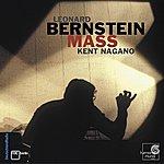 Kent Nagano Bernstein: Mass