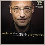 Andreas Staier J.S. Bach: Early Works