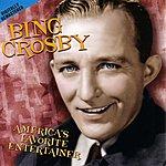 Bing Crosby America's Favorite Entertainer
