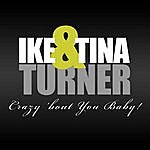 Ike & Tina Turner Crazy 'bout You Baby!