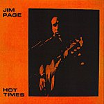 Jim Page Hot Times
