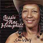 Jessie Mae Hemphill She-Wolf