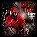 Big Love Block 2 Block (Explicit)