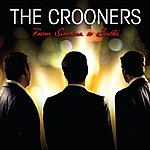 The Crooners From Sinatra To Bublé