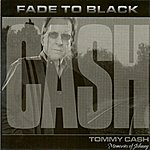 Tommy Cash Fade To Black