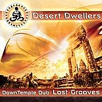 Desert Dwellers Downtemple Dub - Lost Grooves