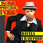 Davell Crawford Born With The Funk