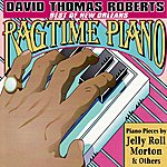 David Thomas Roberts Best Of New Orleans Ragtime Piano