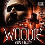 Woodie Demonz-N-My Sleep Re-Mastered