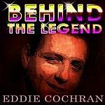 Eddie Cochran Eddie Cochran - Behinde The Legend