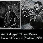 Art Blakey Art Blakey & Clifford Brown Immortal Concerts: Birdland 1954 (The Best Of Jazz)