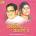Ghantasala Love Me Nerajaana(Hits Of Ghantasala& L.R.Eswari)