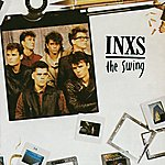 INXS The Swing 2011 Remaster (Remastered)
