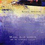 Michael Allen Harrison Notable Impressions