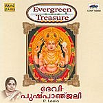 P. Leela Evergreen Treasure : Devi Pushpanjali-P.Leela