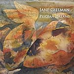 Jane Gillman Piscean Dreams