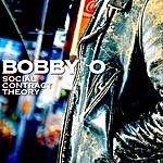 Bobby-O Social Contract Theory