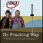 Marc Black No Fracking Way