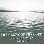 Bill Pere The Glory Of The Lord