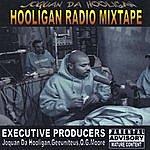 Joquan Da Hooligan Hooligan Radio
