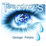 George Finizio Teardrops