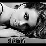 Antoniette Costa Step On Me