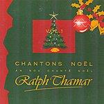 Ralph Thamar Chantons Noël / An Nou Chanté Noël, Vol. 1