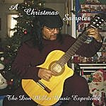The Don Miller Music Experience A Christmas Sampler