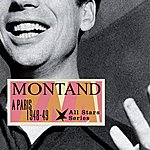 Yves Montand A Paris 1948-49