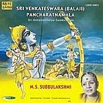 M.S. Subbulakshmi Sri Venkateswara (Balaji) Pancharatnamala -Vol - 5