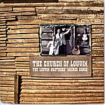 The Louvin Brothers The Church Of Louvin - The Louvin Brothers' Sacred Songs