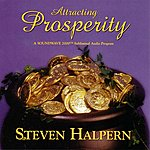 Steven Halpern Attracting Prosperity - Beautiful Music Plus Subliminal Suggestions