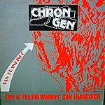 Chron Gen Live At The Waldorf