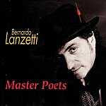Bernardo Lanzetti Master Poets