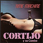 Cortijo Y Su Combo Time Machine