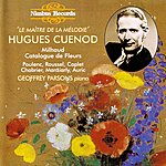 Geoffrey Parsons Hugues Cuenod - Le Maître De La Mélodie