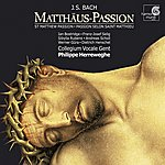 Philippe Herreweghe J.S. Bach: Matthäus-Passion Bwv 244