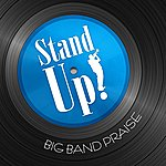 Phillip Keveren Stand Up! Big Band Praise