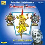 M.S. Subbulakshmi Balaji Pancharatnamala Vol 1