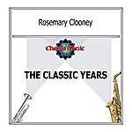 Rosemary Clooney The Classic Years