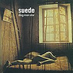 Suede Dog Man Star (Remastered) (Deluxe Edition)